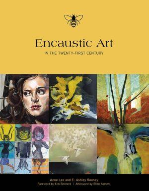 Encaustic Art in the Twenty-First Century