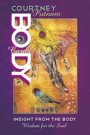Body Cards: Insight from the Body, Wisdom for the Soul
