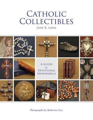 Catholic Collectibles: A Guide to Devotional Memorabilia