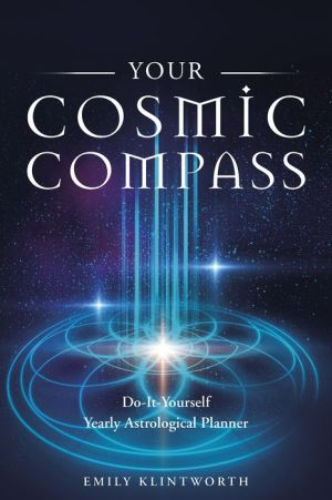 Your Cosmic Compass: Do-It-Yourself Yearly Astrological Planner