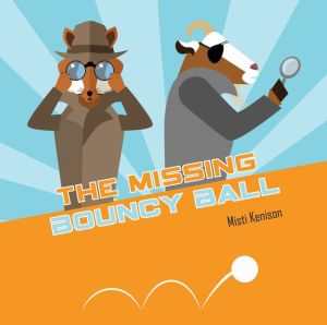 The Missing Bouncy Ball: A Fox and Goat Mystery