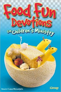 Food Fun Devotions for Children's Ministry