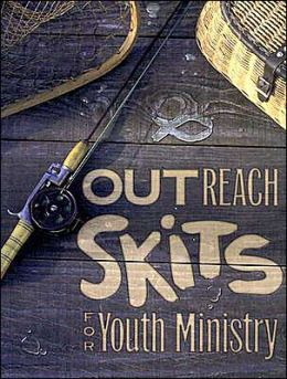 Outreach Skits for Youth Ministry