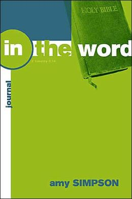 In the Word: Bible Study Basics for Youth Ministry, Student Journal