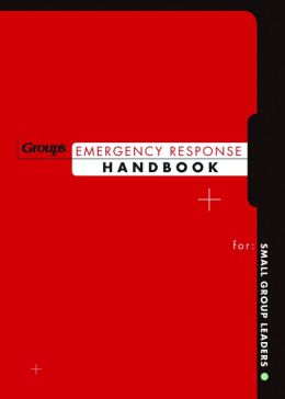 Emergency Response Handbook for Small Group Leaders