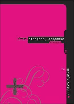 Group's Emergency Response Handbook for Women's Ministry