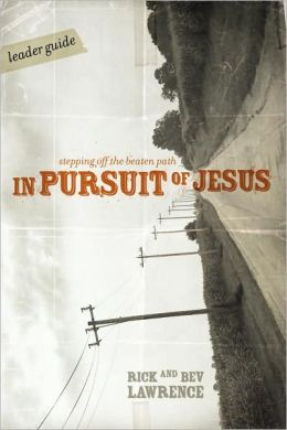 In Pursuit of Jesus: Stepping off the Beaten Path