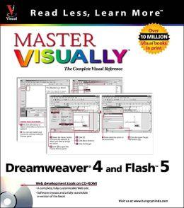 Master VISUALLY Dreamweaver 4 and Flash 5