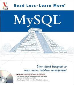 MySQL: Your Visual Blueprint to Open Source Database Management