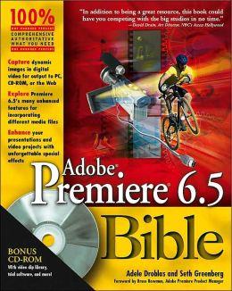 Adobe Premier 6.5 Bible