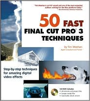 50 Fast Final Cut Pro 3 Techniques