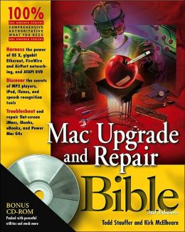 Mac Upgrade and Repair Bible