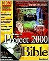 Microsoft Project 2000 Bible