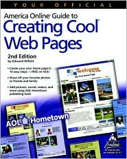 Your Official America Online Guide to Creating Cool Web Pages