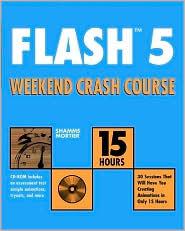 Flash 5: Weekend Crash Course