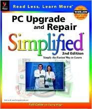 PC Upgrade and Repair Simplified ,2nd Edition