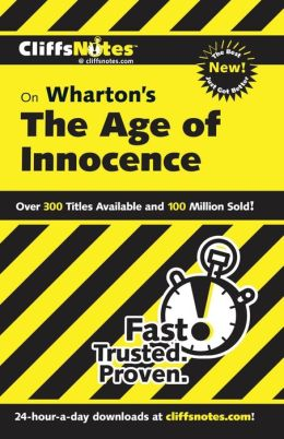 CliffsNotes on Wharton's The Age of Innocence