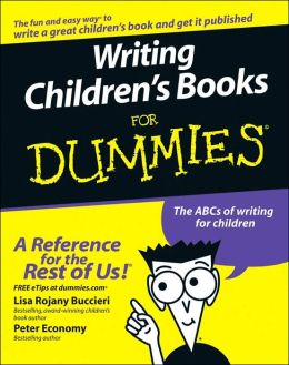 Writing Children's Books For Dummies