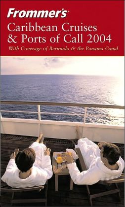 Frommer's Caribbean Cruises and Ports of Call