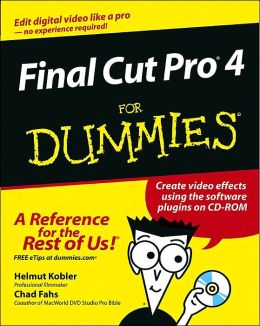 Final Cut Pro 4 for Dummies