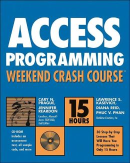 Access 2003 Programming Weekend Crash Course