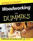 Book Cover Image. Title: Woodworking For Dummies, Author: Jeff Strong