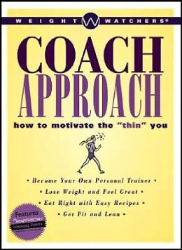 Weight Watchers Coach Approach: How to Motivate the Thin You