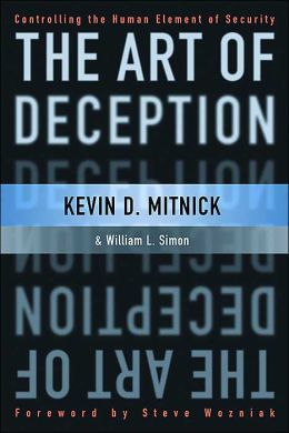 Art of Deception: Controlling the Human Element of Security