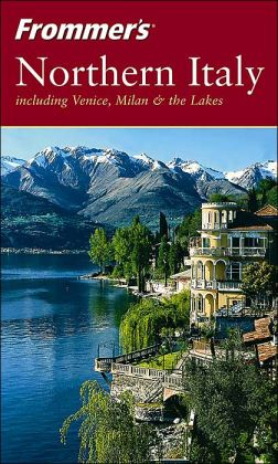Frommer's Northern Italy, 2nd Edition