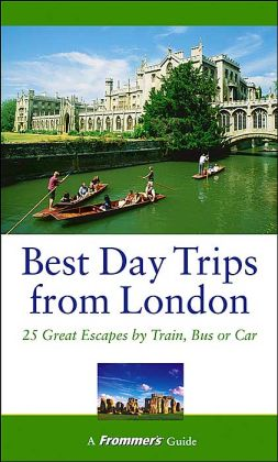 Best Day Trips from London: 25 Great Escapes by Train, Bus or Car