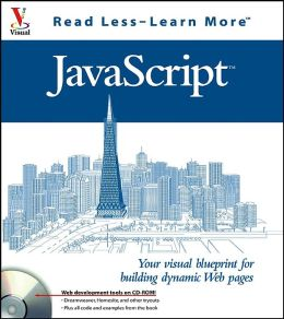 JavaScript: Your Visual Blueprint for Building Dynamic Web Pages