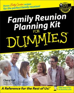 Family Reunion Planning Kit for Dummies with CD-ROM