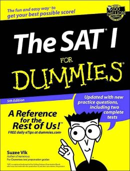 The Sat I for Dummies,5th Edition