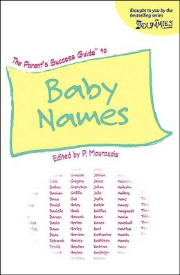The Parent's Success Guide to Baby Names