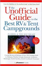 Unofficial Guide to the Best RV and Tent Campgrounds in Florida & the Southeast