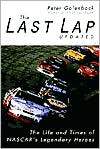 Last Lap: The Life and Times of NASCAR's Legendary Heroes