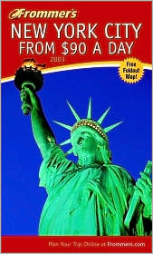 Frommer's New York City from $90 a Day 2003
