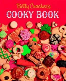 Betty Crocker's Cooky Book (Facsimile Edition)