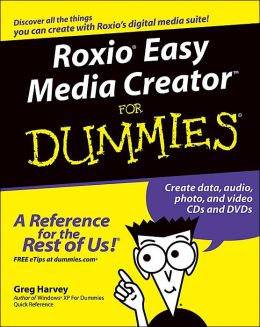 Roxio Easy Media Creator For Dummies