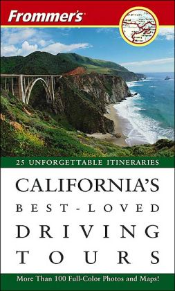 Frommer's California's Best-Loved Driving Tours 2005