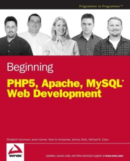Beginning PHP5, Apache, MySQL Web Development