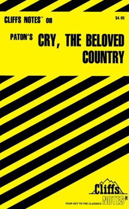 CliffsNotes on Paton's Cry, the Beloved Country