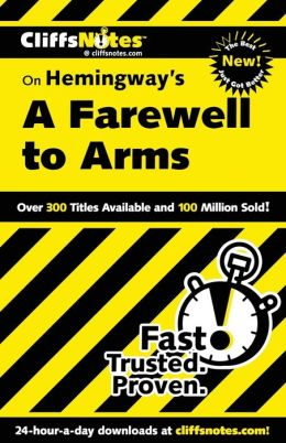 CliffsNotes on Hemingway's Farewell to Arms