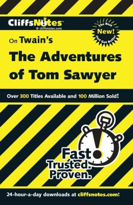 CliffsNotes on Twain's The Adventures of Tom Sawyer