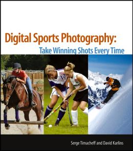 Digital Sports Photography: Take Winning Shots Every Time