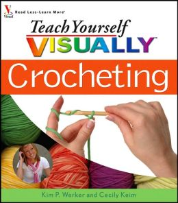 Teach Yourself VISUALLY Crocheting