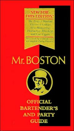 Mr. Boston: Official Bartender's and Party Guide, 65th Edition