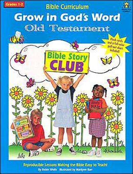 Grow in God's Word Old Testament: Grades 1-2