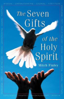 The Seven Gifts of the Holy Spirit