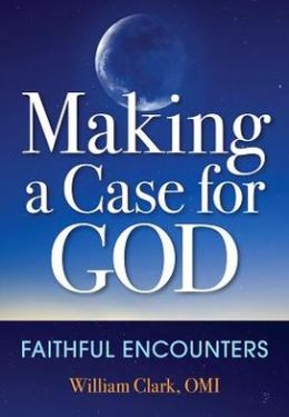 Making a Case for God: Faithful Encounters
